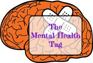 A Bookish Lifestyle: The Mental Health Tag