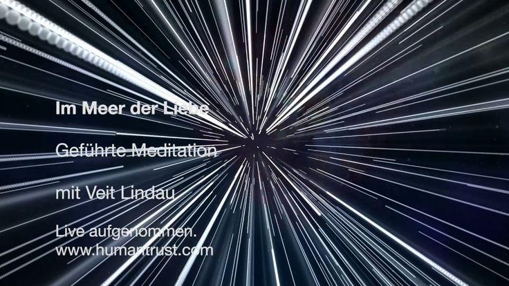 Geführte Meditation - Im Meer der Liebe - Mit Veit Lindau