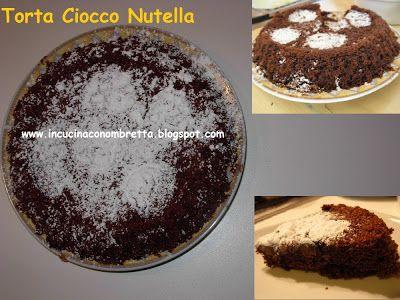 In cucina con Ombretta: Torta ciocco nutella al Microonde