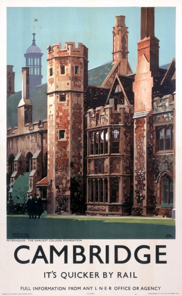 Cambridge, LNER poster, 1939.    Poster produced for the London & North Eastern Railway (LNER), promoting rail travel to the university city of Cambridge, subtitled 'Peterhouse - The Earliest College Foundation'. Peterhouse was founded in 1284 by Hugo de Balsham, Bishop of Ely.     Artwork by Fred Taylor (1875-1963). Printed by Vincent Brooks, Day & Son Ltd, London WC2.