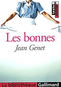Jean Genet - Les Bonnes