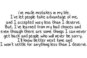 Mistakes we all make them :): Sayings, Mistake, Life, Inspiration, Quotes, Truth, Won T Settle, So True