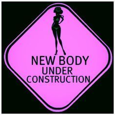 My body is not under construction and it's not for me. It's for God and it's on a mission!