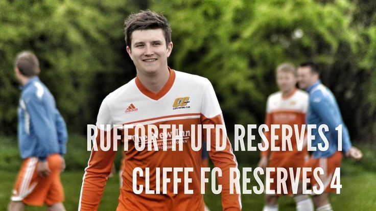 Rufforth Utd Reserves 1-4 Cliffe FC Reserves | Goals from Dan Collins pen Tom Hogg Nathan Leach and OG. MOTM: Joe Dack.