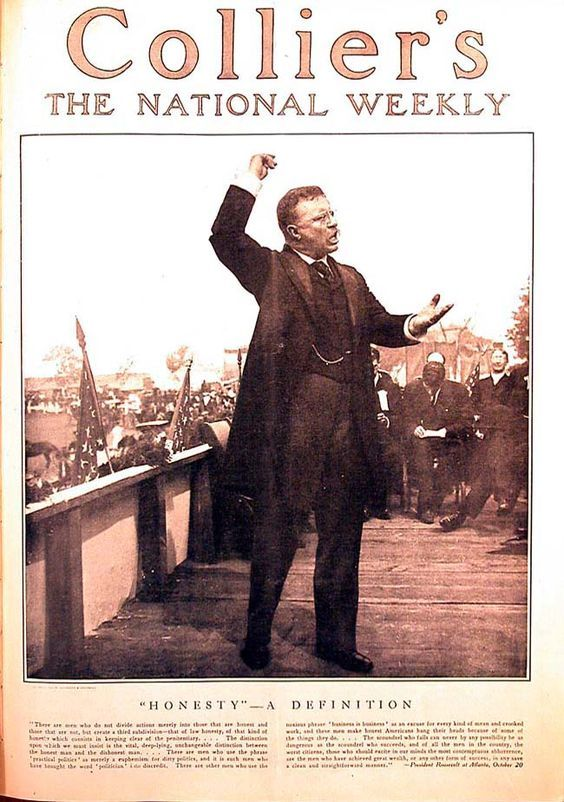 """Collier's - The National Weekly - New York, October, c.1905. Cover image of, American President Theodore Roosevelt, giving a speech - """"Honesty - A Definition"""". ~ {cwl} ~ (Image: Magazine Art):"""