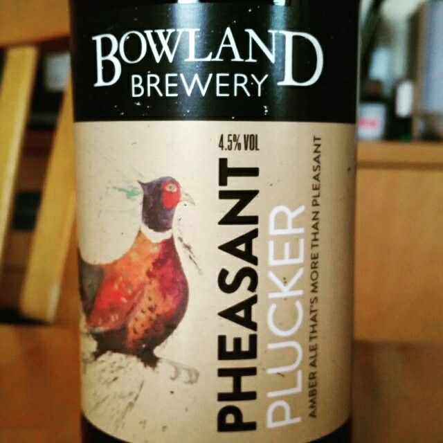 Pheasant Plucker by Bowland Brewery #untappd