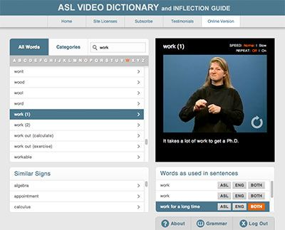 ASL Video Dictionary and Inflection Guide - NTID's online video dictionary showing 2,700 signs. Example sentences show inflectons. (Subscription required.)