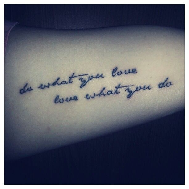 Inner arm tattoo love this saying cute tattoos for Inner arm tattoos quotes