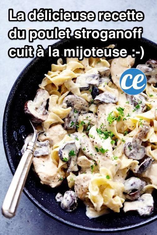 recette de poulet stroganoff aux champignons préparée dans une mijoteuse et facile à faire