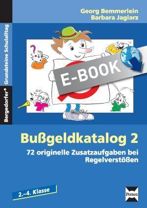 Bußgeldkatalog Grundschule - 72 originelle Zusatzaufgaben bei Regelverstößen
