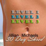 Jillian Michaels 30 Day Shred ~ Levels 1, 2, 3
