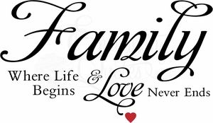 Family Where Life Begins and Love Never Ends Wall Decal Quotes