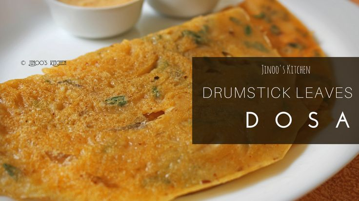 Drumstick leaves Dosa recipe | Drumstick leaves recipes | Muringayila dosai recipe with step by step pictorial and video recipe. I don't need to elaborate on the health benefits of Drumstick leaves and it's importance in our everyday diet. It is very much essential to include greens especially drumstick leaves in our menu. But kids?...Read More »