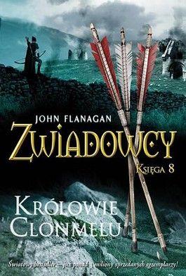 Zwiadowcy. Księga 8. Królowie Clonmelu - jedynie 30,95zł w matras.pl
