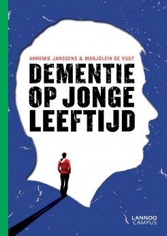 Dementie op jonge leeftijd - Annemie Janssens, Marjolein De Vugt - plaatsnr. 606.1/114 #Dementie #JongDementerende #Alzheimer