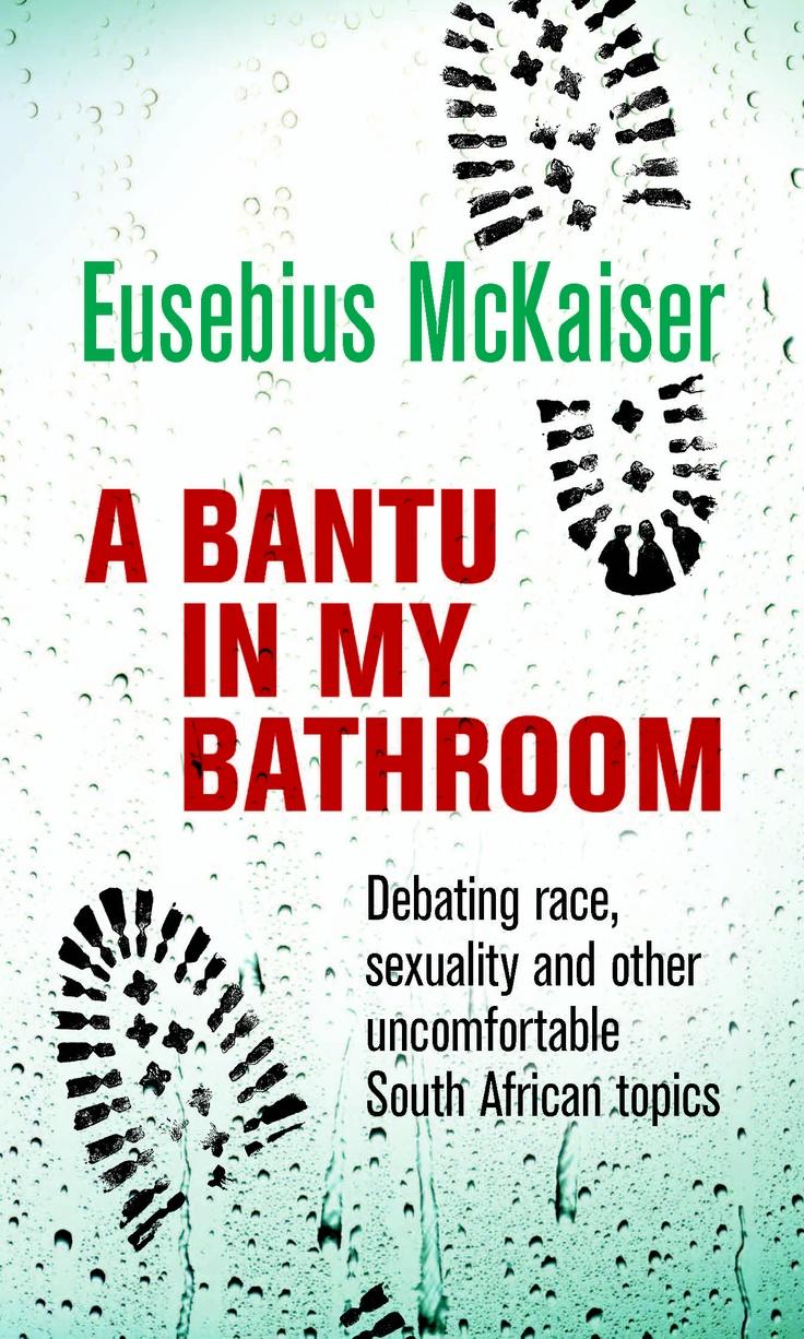 A Bantu in My Bathroom « Pan Macmillan