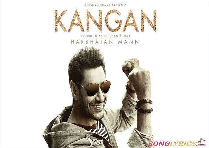 Kangan Lyrics - Harbhajan Mann (कंगन लिरिक्स in