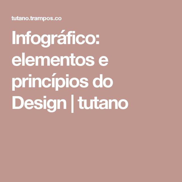 Infográfico: elementos e princípios do Design | tutano