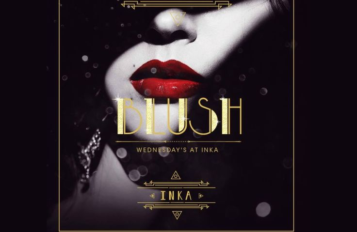 Ladies Night, Blush at Inka Dubai, Sofitel Hotel Downtown Dubai in Down Town Dubai on - The ultimate up-to-date guide for Ladies Night out and Brunches in Dubai.