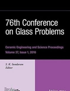 76th Conference on Glass Problems Ceramic Engineering and Science Proceedings Volume 37 Issue 1 (Version A) free download by Sundaram S. K ISBN: 9781119274995 with BooksBob. Fast and free eBooks download.  The post 76th Conference on Glass Problems Ceramic Engineering and Science Proceedings Volume 37 Issue 1 (Version A) Free Download appeared first on Booksbob.com.