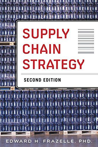 Supply Chain Strategy, Second Edition (General Finance & Investing)