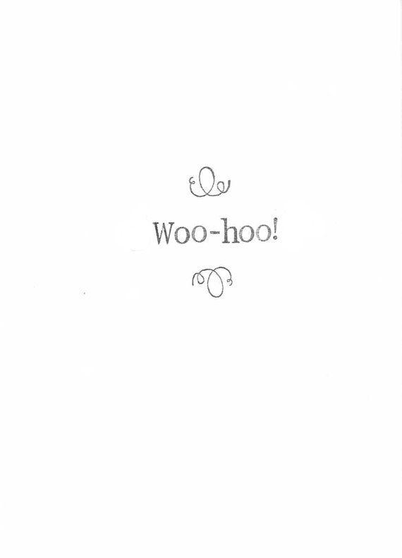 Woohoo Hand-Stamped Minimalist Congratulations Card  by ModDessert on Etsy