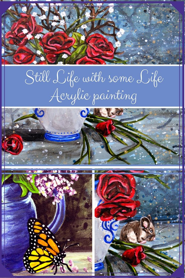 Still Life With Some Life - Rachelle Dyer - Artfully Creative Life