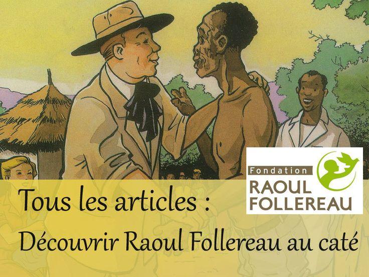 Découvrir Raoul Follereau au caté - KT42 portail pour le caté