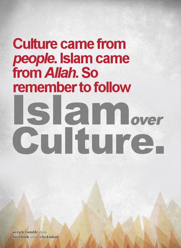 Keep Islam over Culture