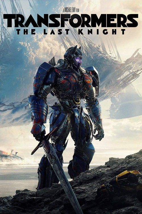Transformers: The Last Knight (2017) Full Movie Streaming HD