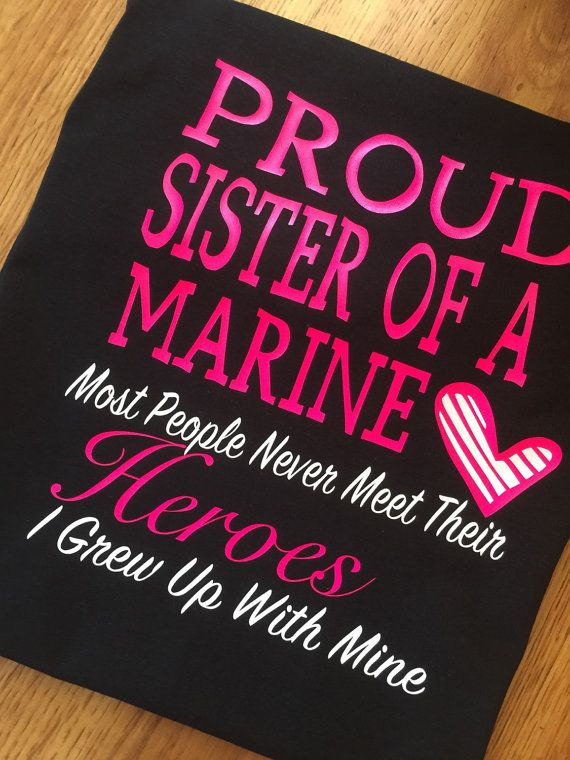 Proud Sister of a Marine t-shirt sister of a by PurpleElephantCo