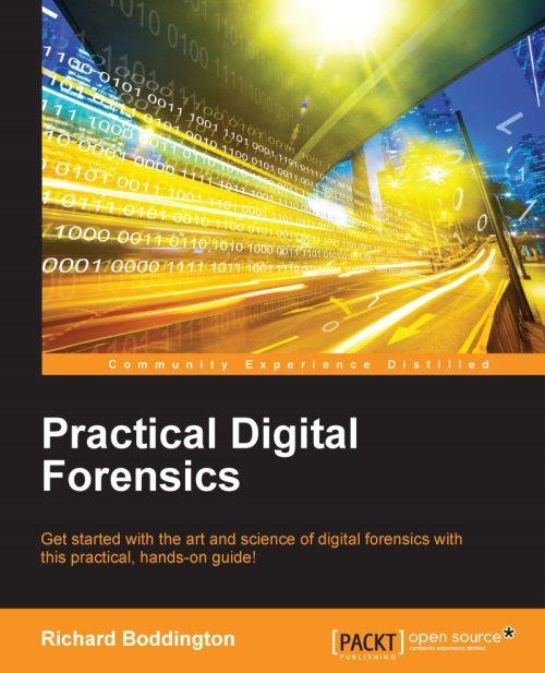 Practical Digital Forensics   PACKT Books