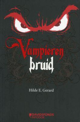 Vampierenbruid - Hilde E. Gerard. In het dorp verdwijnen op mysterieuze wijze meisjes. Vampier Bob vermoedt dat zijn broer Carl hier iets mee te maken heeft. Bob vreest dat zijn nieuwe klasgenoot Gabriëlla het volgende slachtoffer is.