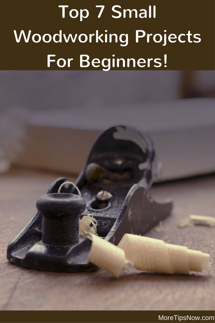 DIY Woodworking Ideas Small Woodworking Projects For Beginners - Top 7 Ideas For You