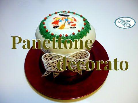 ▶ Panettone decorato con pasta di zucchero by ItalianCakes - YouTube