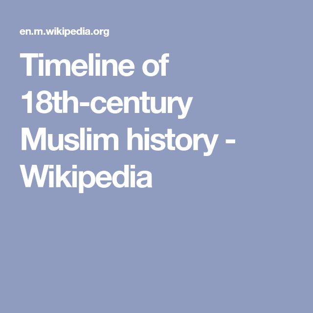 Timeline of 18th-century Muslim history - Wikipedia