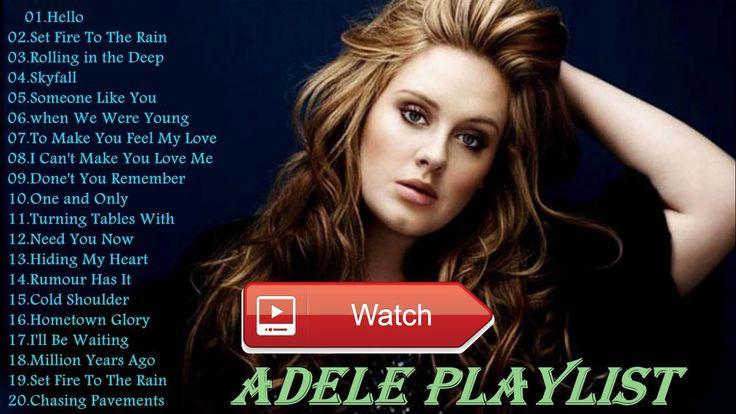 ADELE Top Tracks 17 Playlist Best Of ADELE Songs ADELE Greatest Hits Cover  ADELE Top Tracks 17 Playlist Best Of ADELE Songs ADELE Greatest Hits Cover