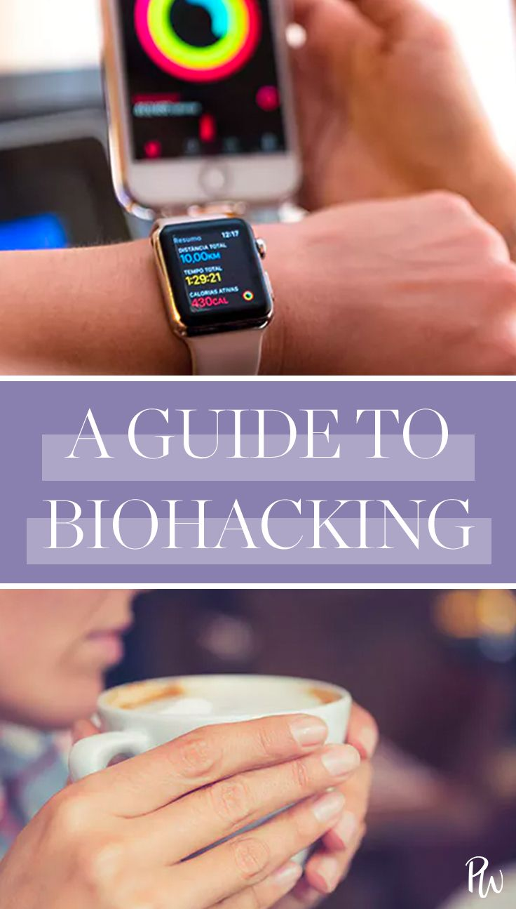What Is Biohacking (and Is It the Secret to a Healthier Life