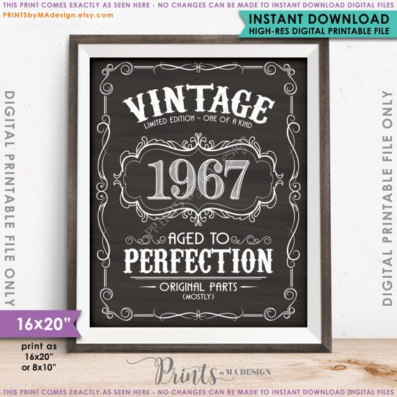 """Aged to Perfection 1967 Sign, Jack Daniels Vintage 1967 Birthday Gift, 8x10/16x20"""" Chalkboard Style Instant Download Digital Printable File"""