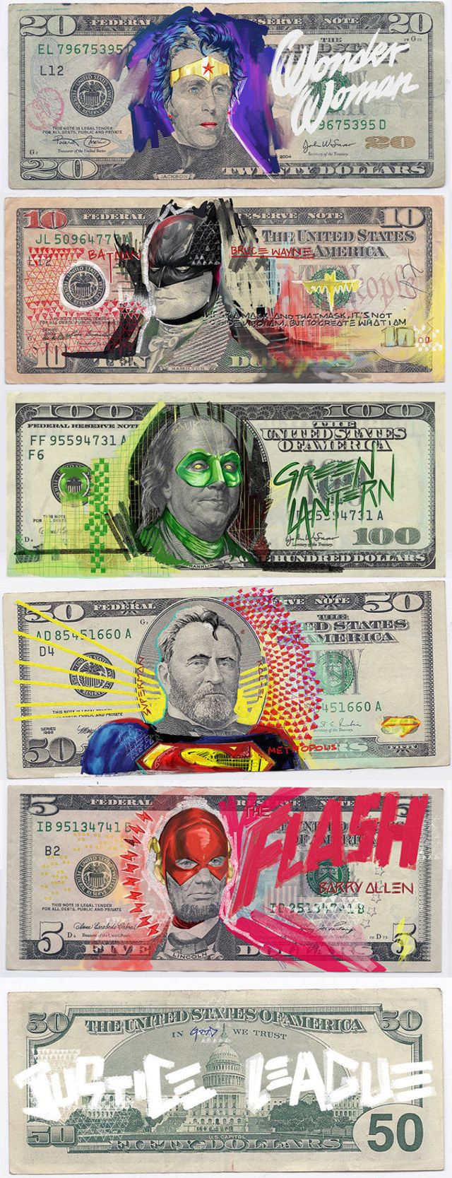 US Bills Defaced With Justice League Characters by artist Aslan Malik.