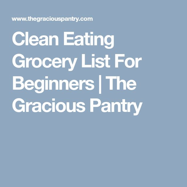 The 25+ best Clean eating grocery list ideas on Pinterest - sample shopping list