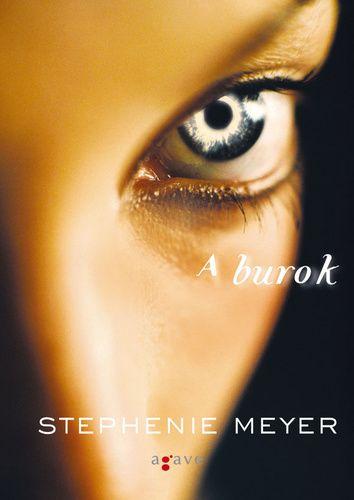 Stephenie Meyer – A burok – Kildara.hu