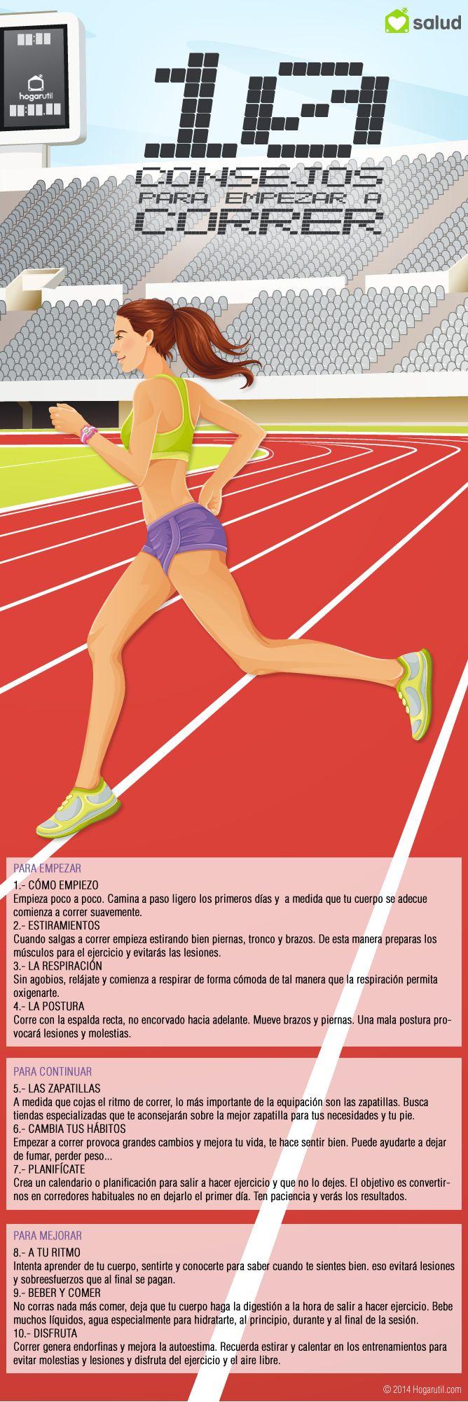 Infografía con los 10 consejos para empezar a correr #infografia #running #correr 10 sencillos consejos para empezar a practicar el running, cómo empezar a correr, cómo estirar, qué comer... planifícate y empieza a practicar este deporte sano y natural.