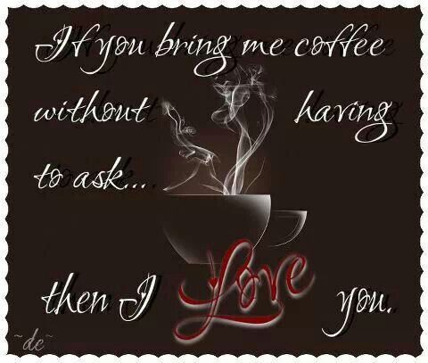 My husband figured this out!  He gets me coffee from Starbucks of  MC Donald's every weekend!  That is why we have been happily married 22 yrs! He figured out the key to my heart!!!!