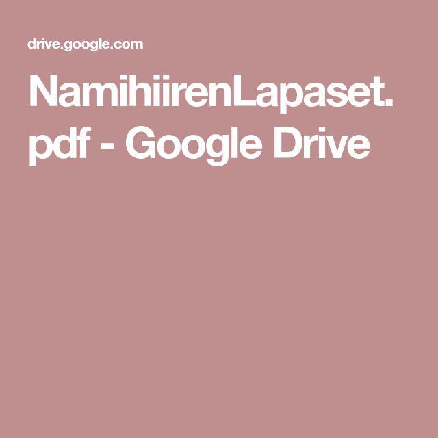 NamihiirenLapaset.pdf - Google Drive