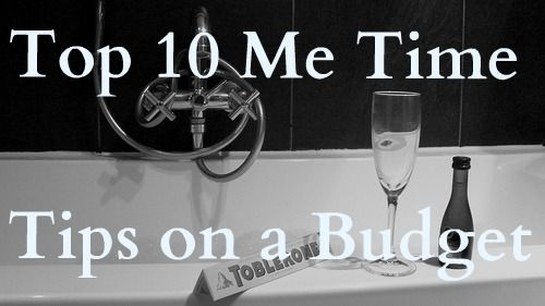 Top ten Me time tips on a Budget