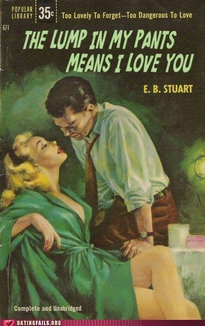 Someone should tell her that it's usually NOT what THAT means.....LOL.Book Club,  Dust Jackets, Book Title,  Dust Covers, Pulp Fiction, Romances Novels, Vintage Book Covers, Book Jackets,  Dust Wrappers