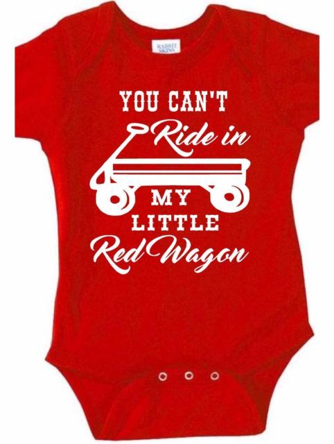 you cant ride in my little red wagon baby shirt onesie country music rodeo gear