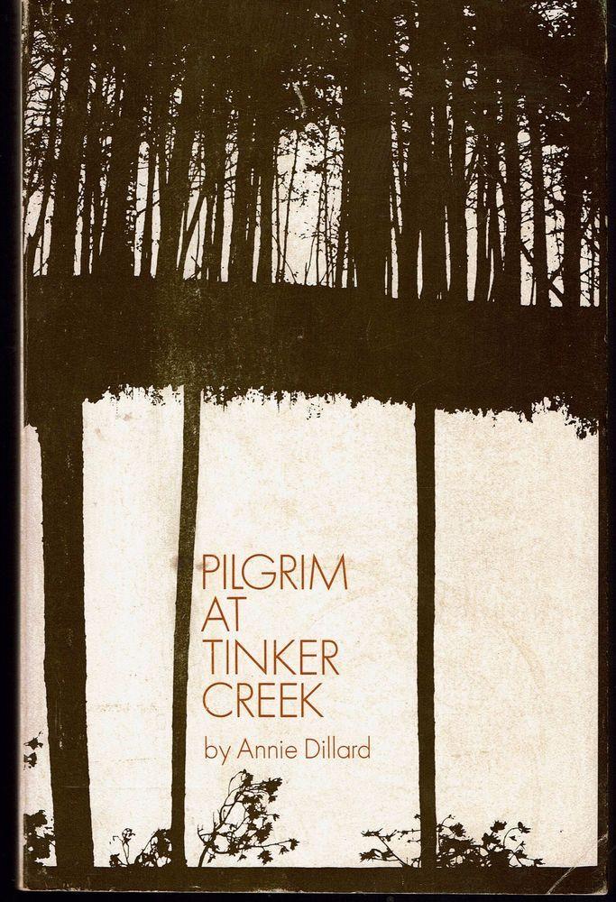 Pilgrim at Tinker Creek by Annie Dillard (1974, Paperback) Harper's Magazine Pre