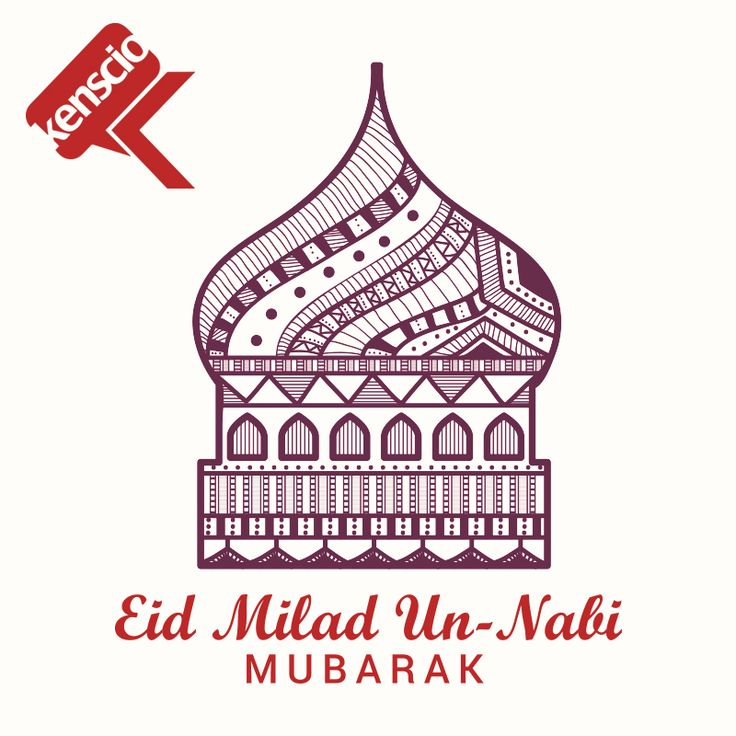 Happy Eid Milad Un Nabi from all of us here at Kenscio!  #EidMiladUnNabieid